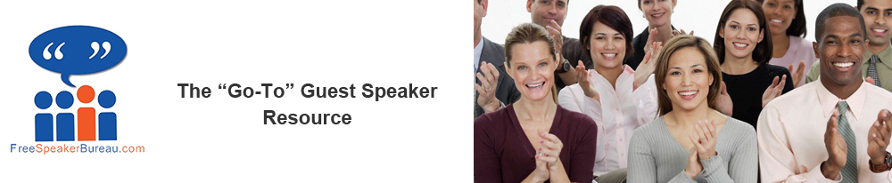 Guest Speakers Wanted: FreeSpeakerBureau.com